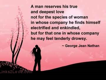 A man reserves his deepest love ... quote