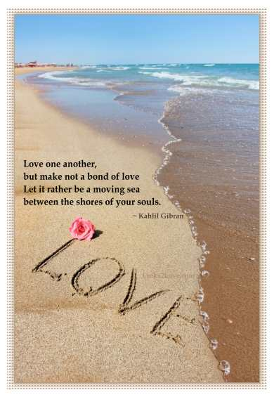 Love One Another Kahlil Gibran Love Poetry Love Poem