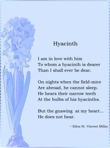 I am in love with him To whom a hyacinth is dearer Than I shall ever be dear