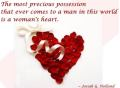 Most precious possession - a woman's heart